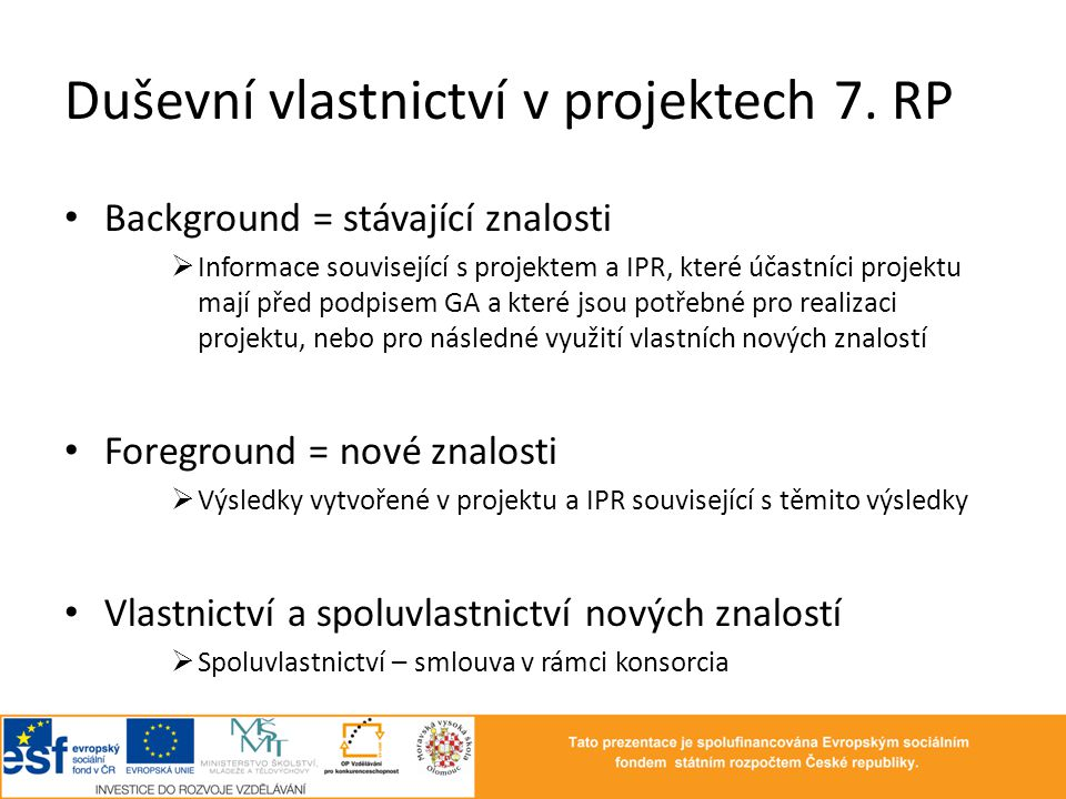 Duševní vlastnictví v projektech 7. RP