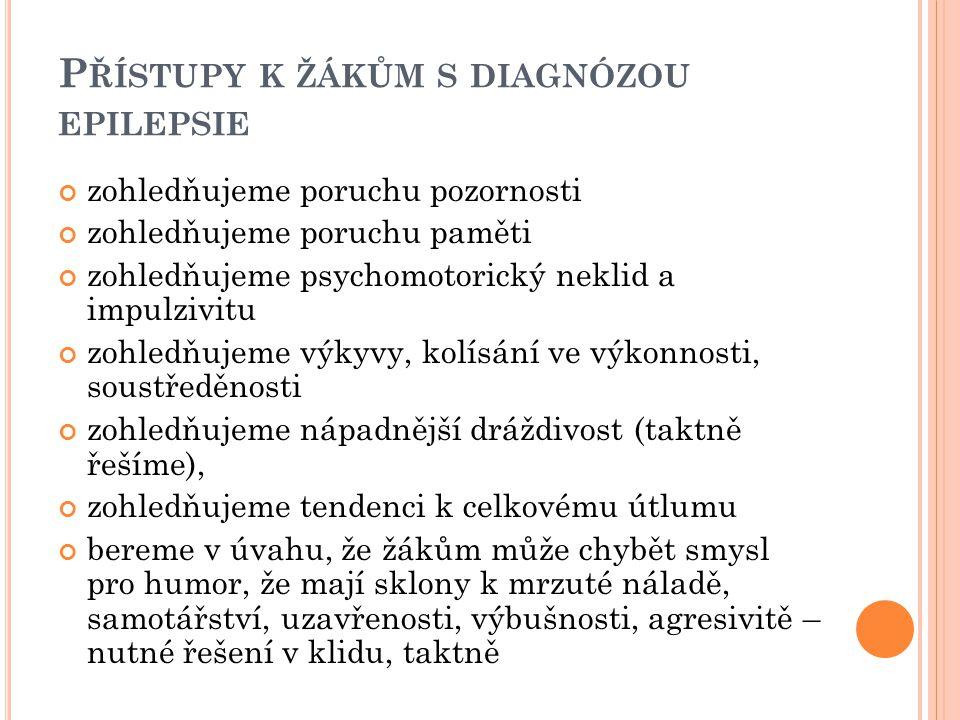 Přístupy k žákům s diagnózou epilepsie