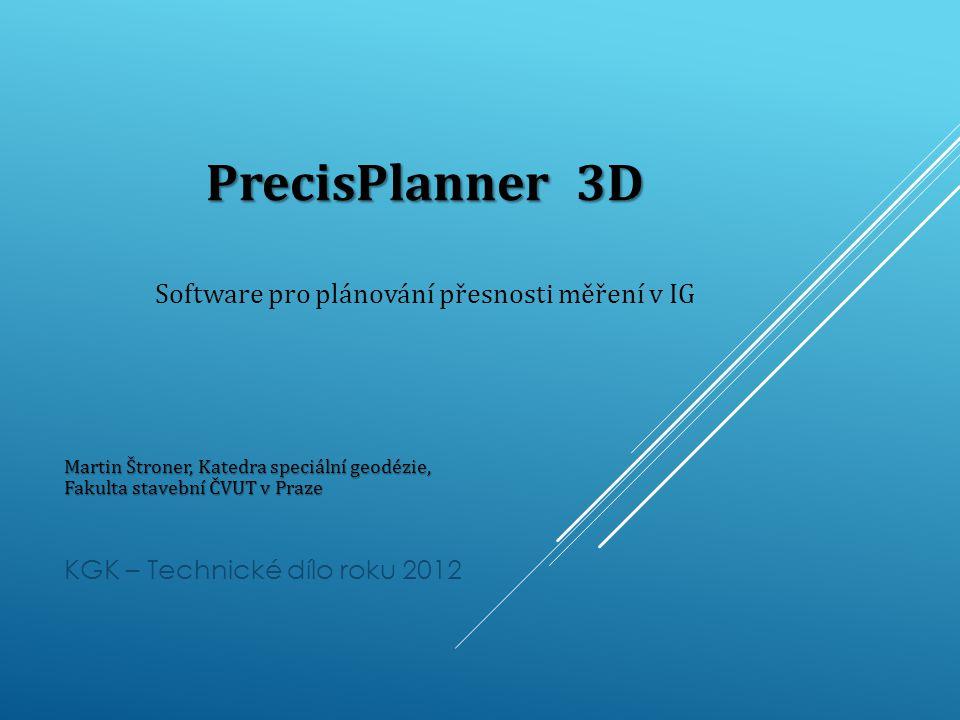 PrecisPlanner 3D Software pro plánování přesnosti měření v IG