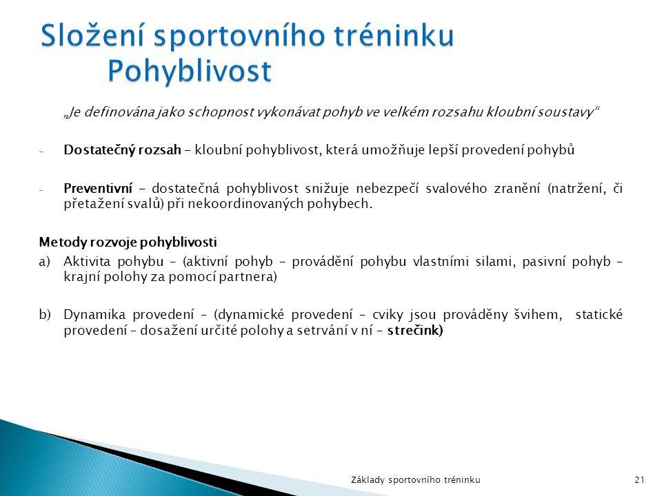 Složení sportovního tréninku Pohyblivost
