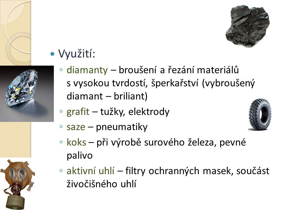 Využití: diamanty – broušení a řezání materiálů s vysokou tvrdostí, šperkařství (vybroušený diamant – briliant)