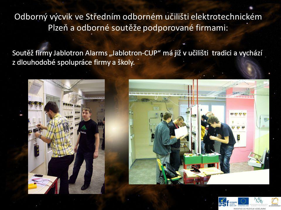 Odborný výcvik ve Středním odborném učilišti elektrotechnickém Plzeň a odborné soutěže podporované firmami: