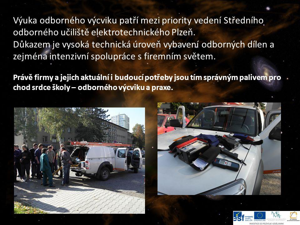 Výuka odborného výcviku patří mezi priority vedení Středního odborného učiliště elektrotechnického Plzeň.