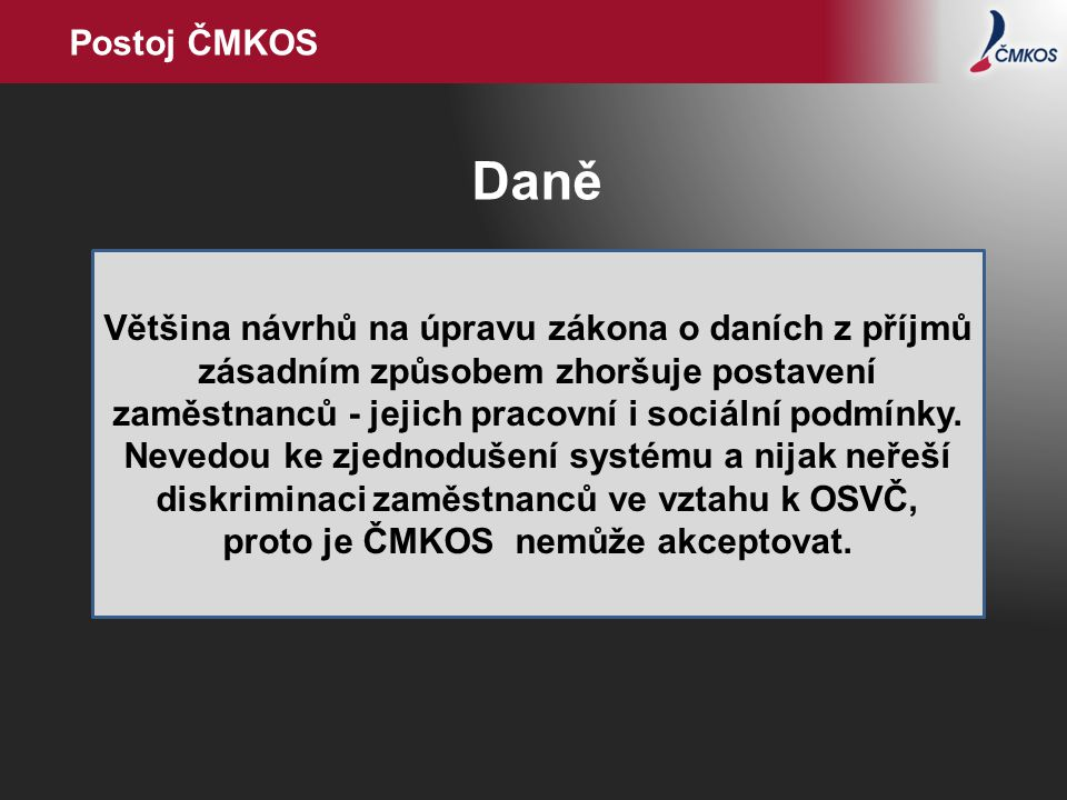 Postoj ČMKOS Daně.