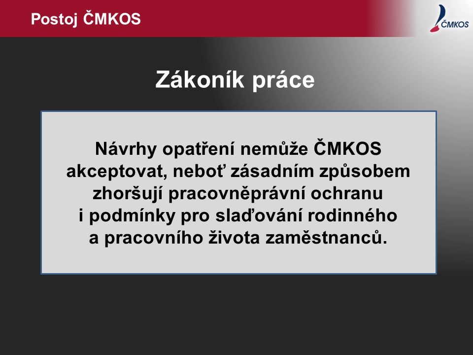 Postoj ČMKOS Zákoník práce.