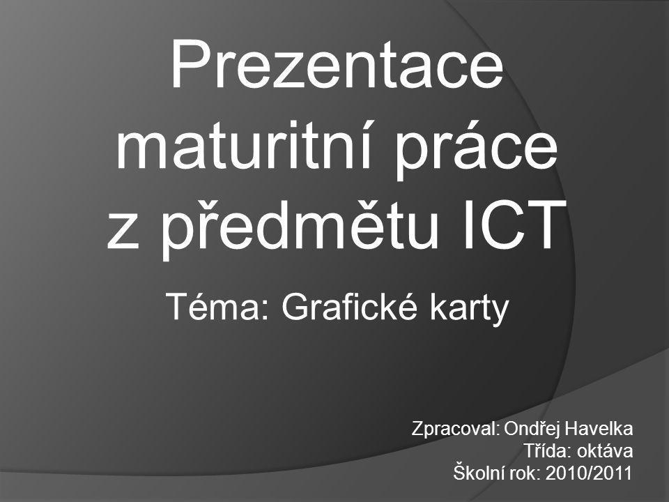 Prezentace maturitní práce z předmětu ICT