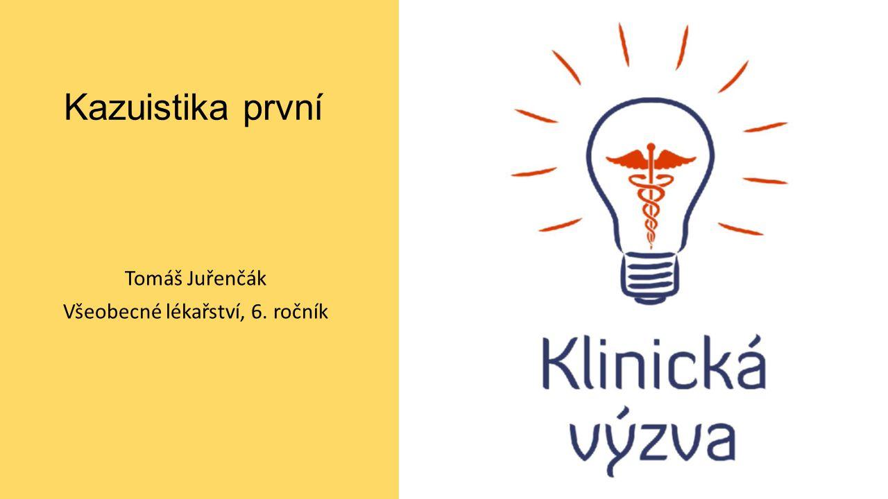 Tomáš Juřenčák Všeobecné lékařství, 6. ročník