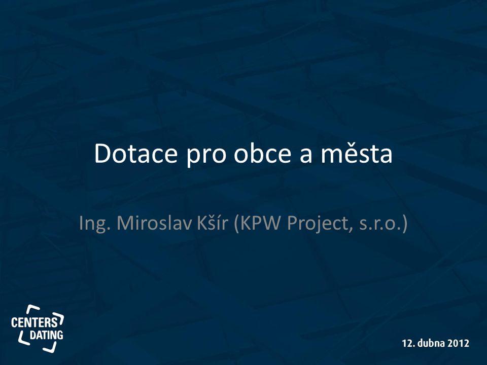 Ing. Miroslav Kšír (KPW Project, s.r.o.)