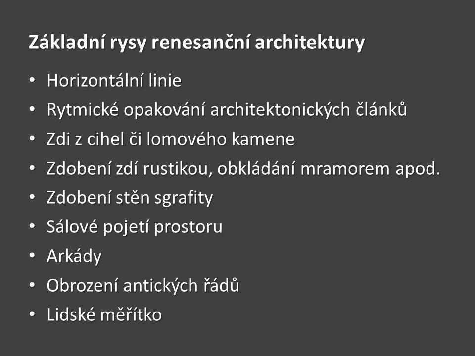 Základní rysy renesanční architektury