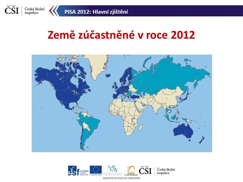 PISA 2012: Hlavní zjištění Země zúčastněné v roce 2012