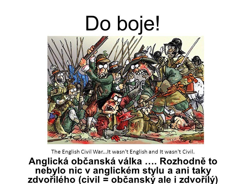 The English Civil War...It wasn t English and It wasn t Civil.