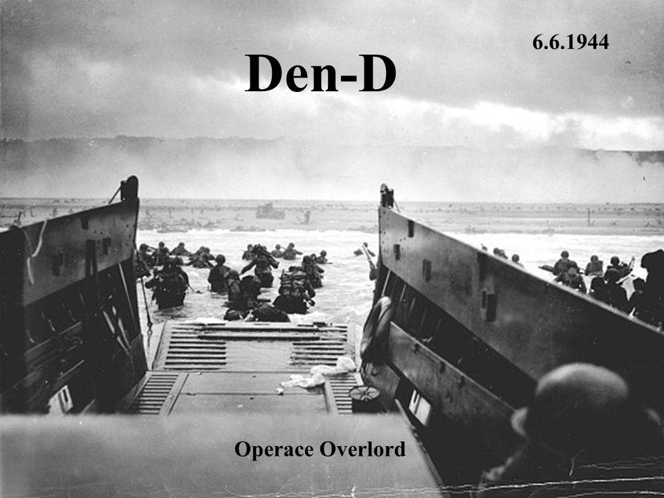 6.6.1944 Den-D ; Operace Overlord