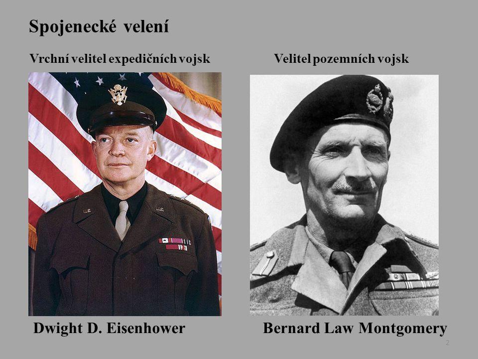 Spojenecké velení Dwight D. Eisenhower Bernard Law Montgomery