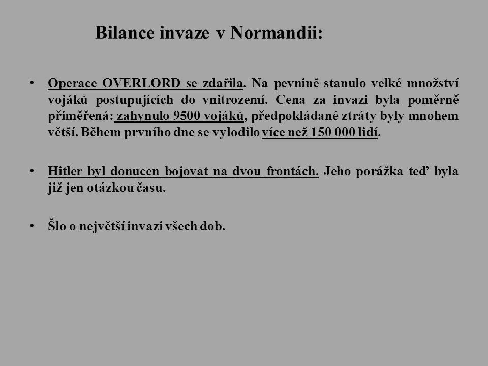 Bilance invaze v Normandii: