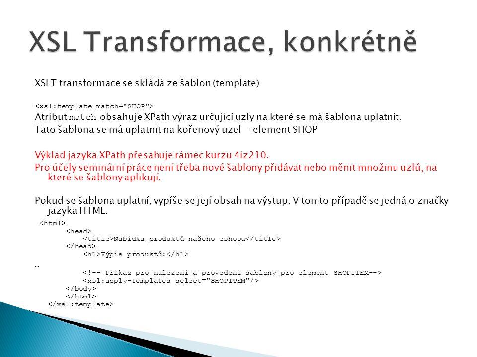 XSL Transformace, konkrétně