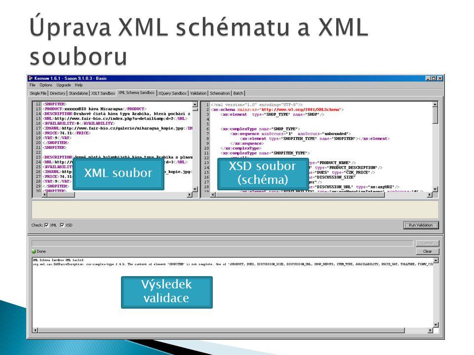 Úprava XML schématu a XML souboru