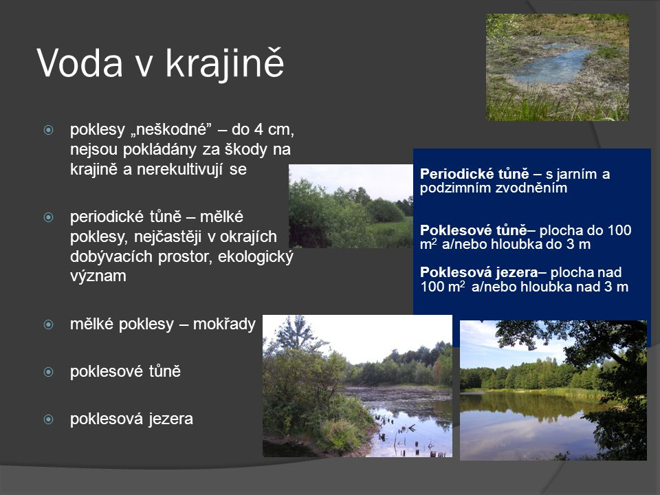 """Voda v krajině poklesy """"neškodné – do 4 cm, nejsou pokládány za škody na krajině a nerekultivují se."""