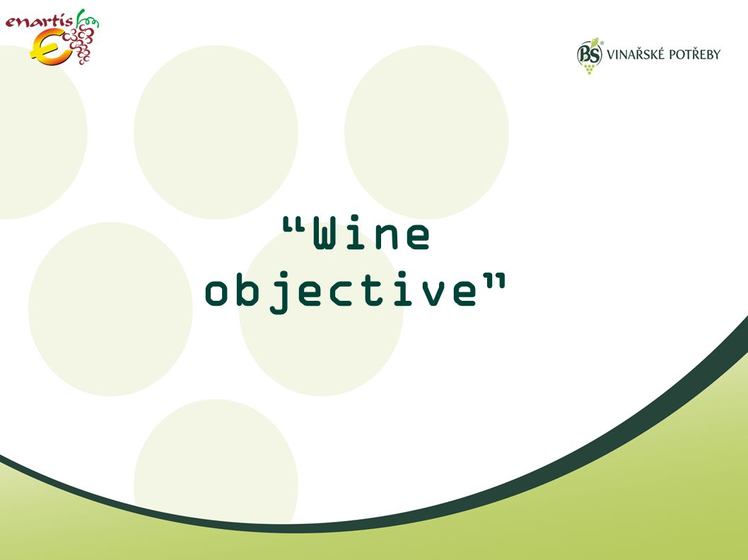 Wine objective