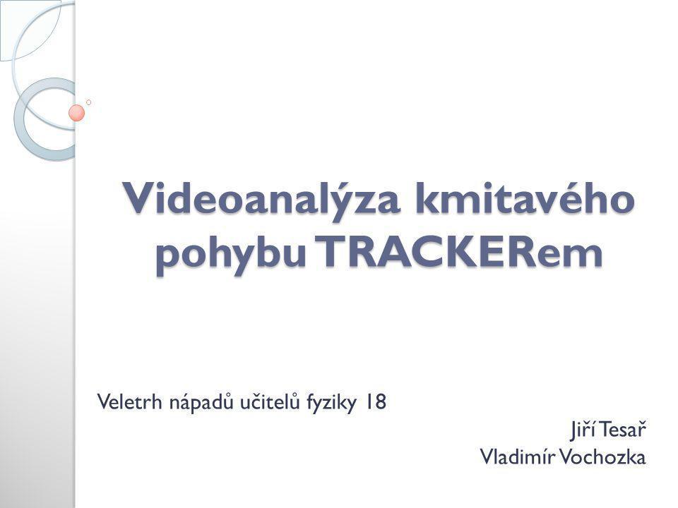 Videoanalýza kmitavého pohybu TRACKERem