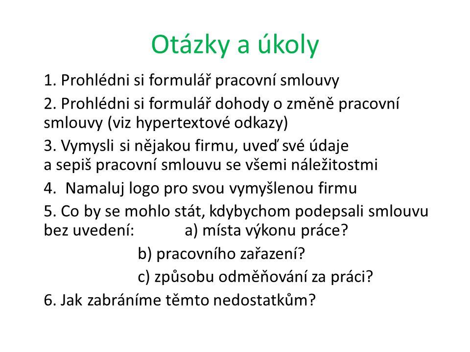 Otázky a úkoly 1. Prohlédni si formulář pracovní smlouvy