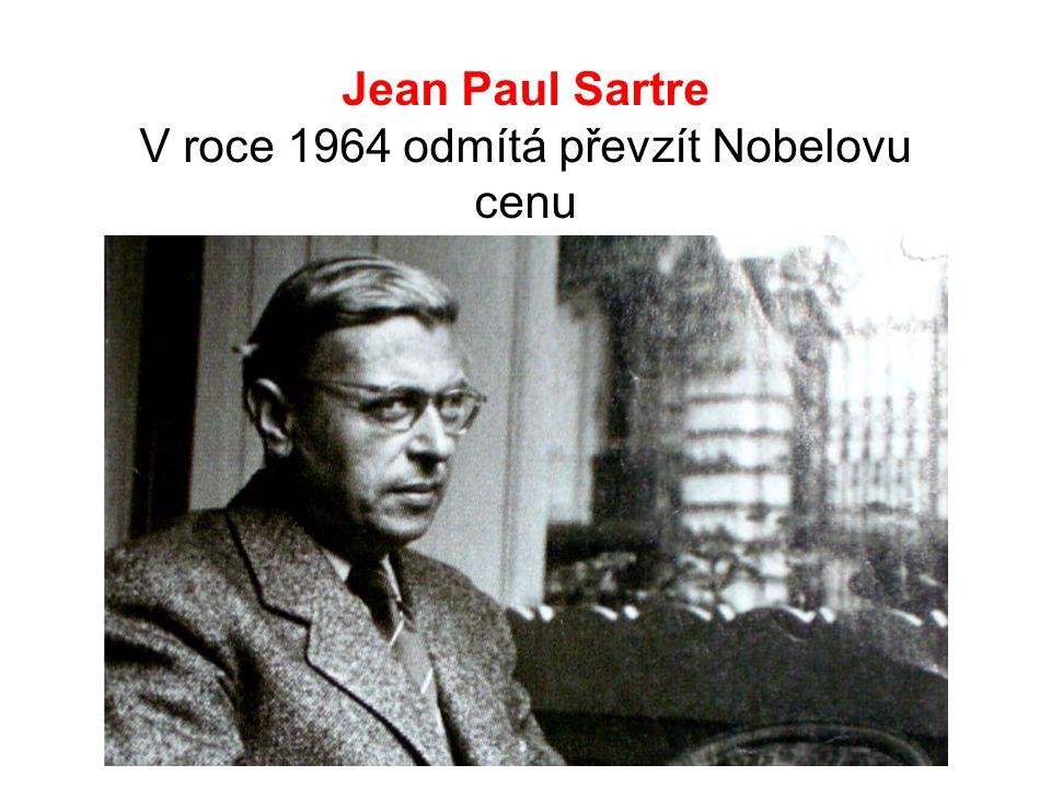V roce 1964 odmítá převzít Nobelovu cenu