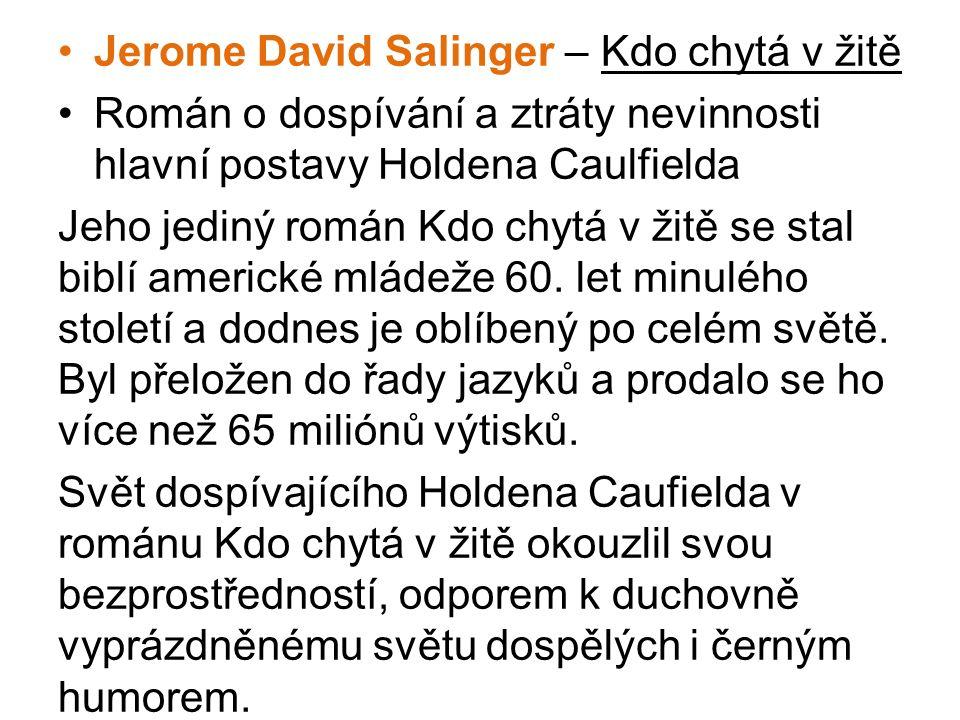 Jerome David Salinger – Kdo chytá v žitě