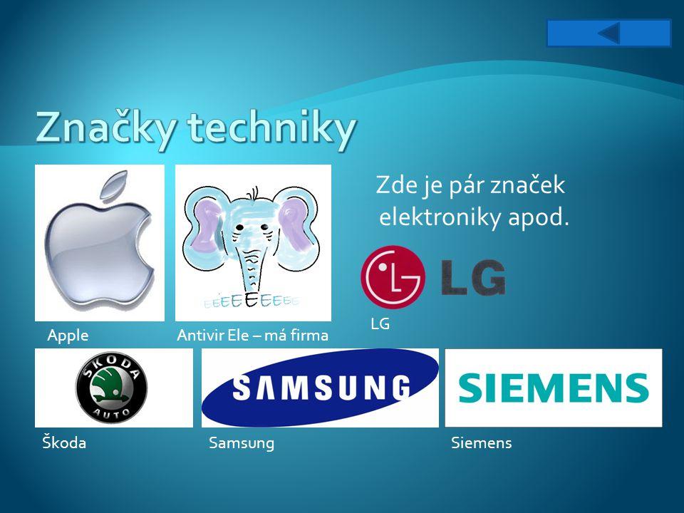 Značky techniky Zde je pár značek elektroniky apod. LG Apple