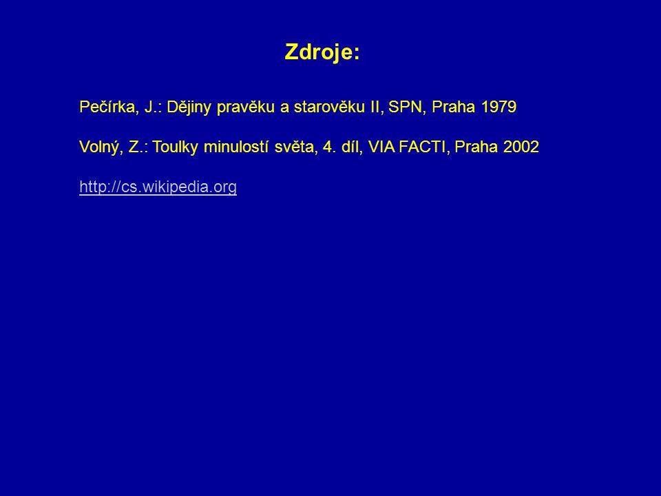 Zdroje: Pečírka, J.: Dějiny pravěku a starověku II, SPN, Praha 1979