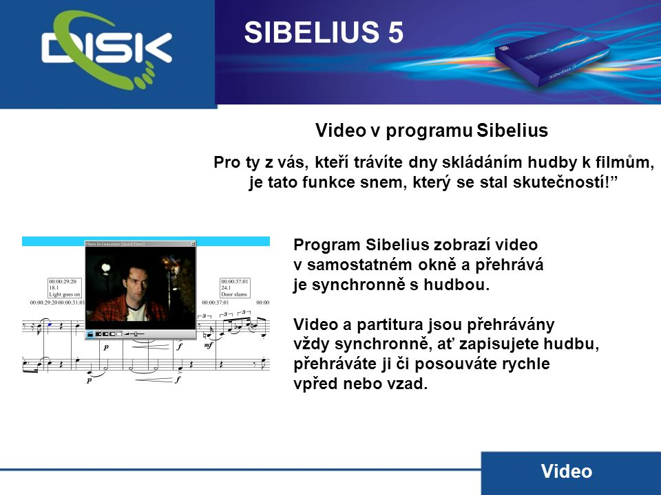SIBELIUS 5 Video v programu Sibelius Video