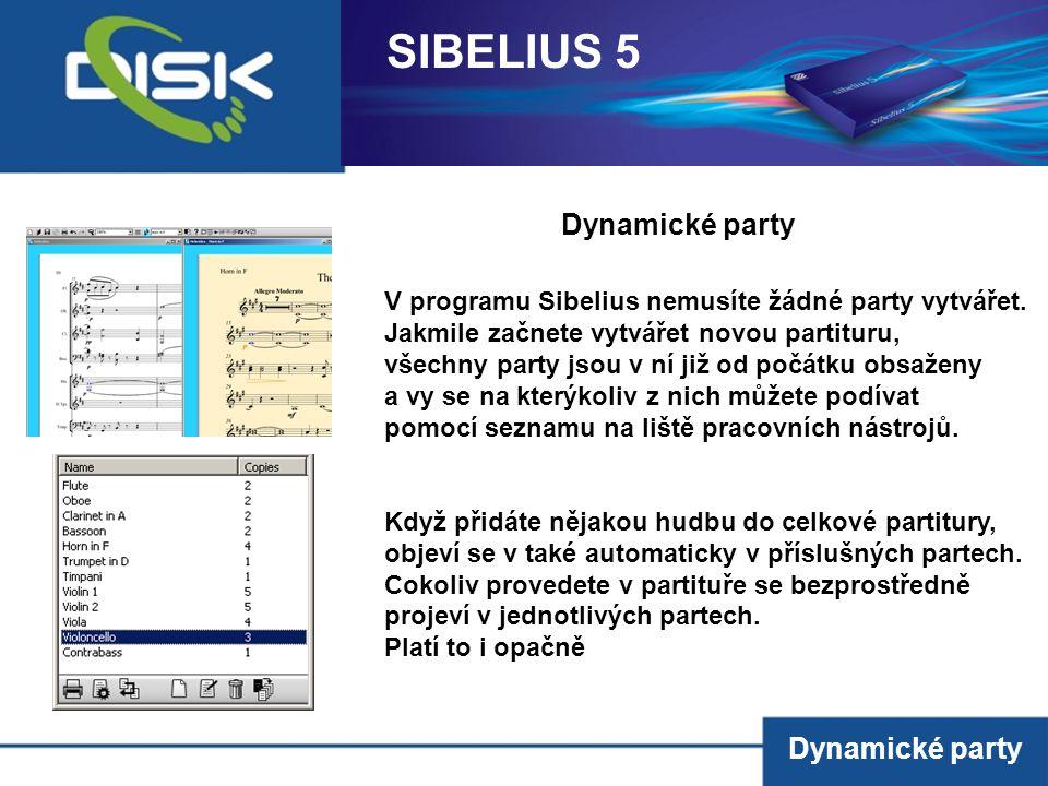 SIBELIUS 5 Dynamické party Dynamické party