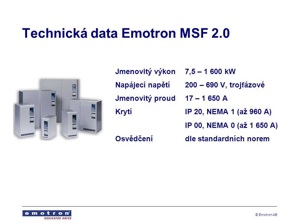 Technická data Emotron MSF 2.0