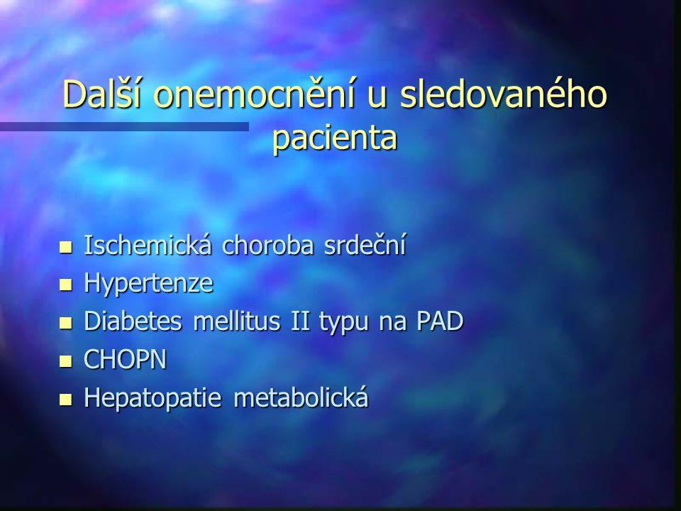 Další onemocnění u sledovaného pacienta