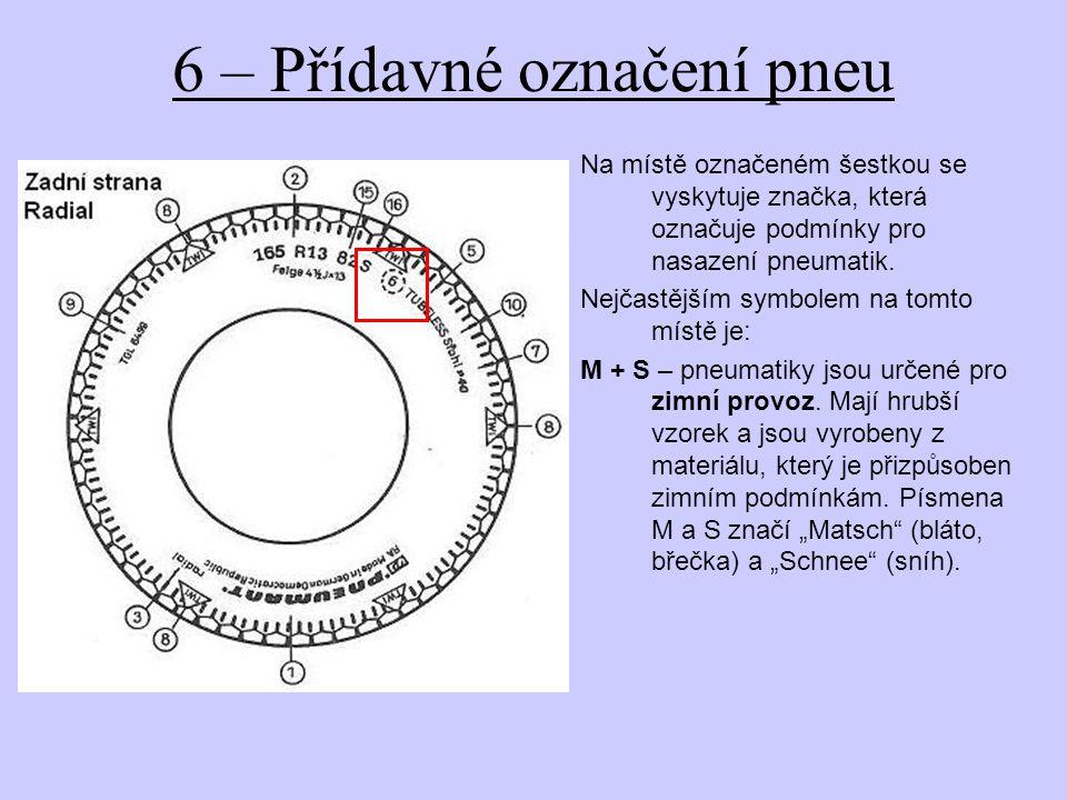 6 – Přídavné označení pneu