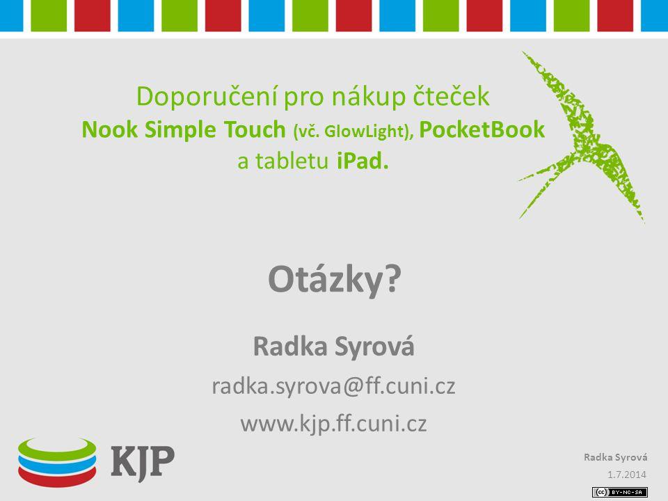 Radka Syrová radka.syrova@ff.cuni.cz www.kjp.ff.cuni.cz