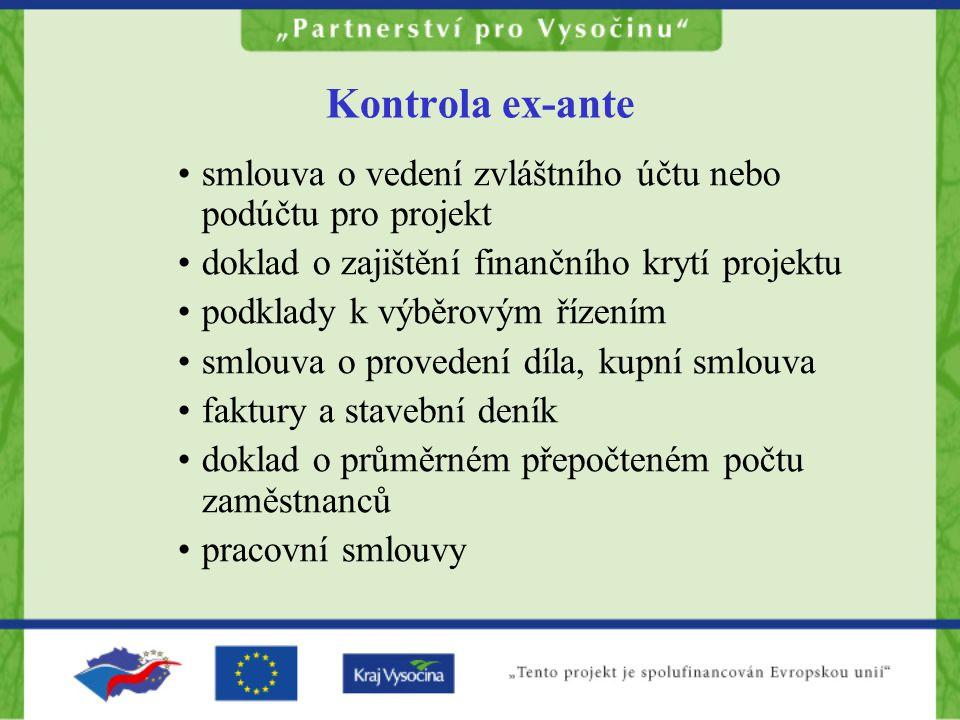 Kontrola ex-ante smlouva o vedení zvláštního účtu nebo podúčtu pro projekt. doklad o zajištění finančního krytí projektu.