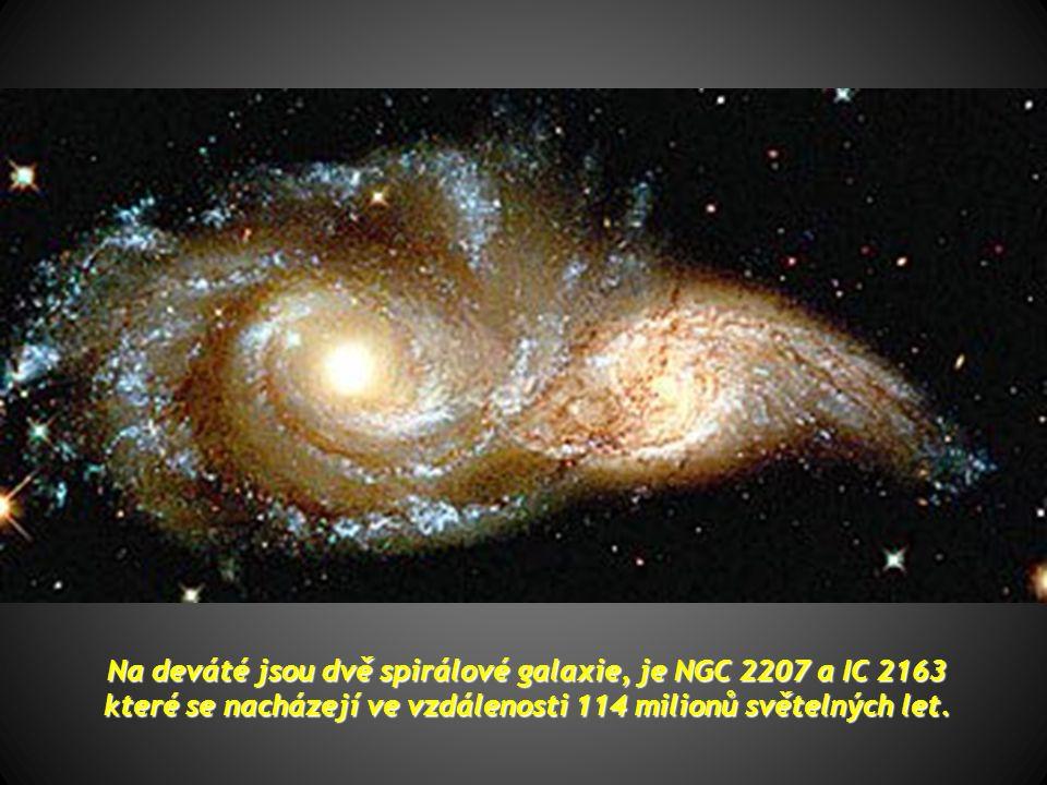 Na deváté jsou dvě spirálové galaxie, je NGC 2207 a IC 2163 které se nacházejí ve vzdálenosti 114 milionů světelných let.