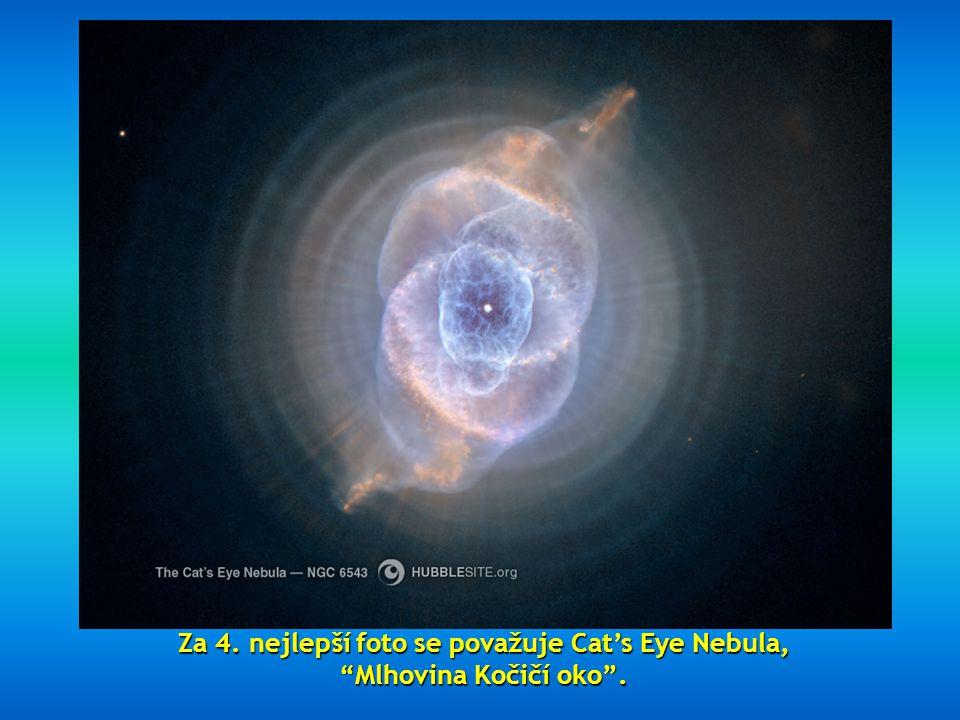 Za 4. nejlepší foto se považuje Cat's Eye Nebula, Mlhovina Kočičí oko .