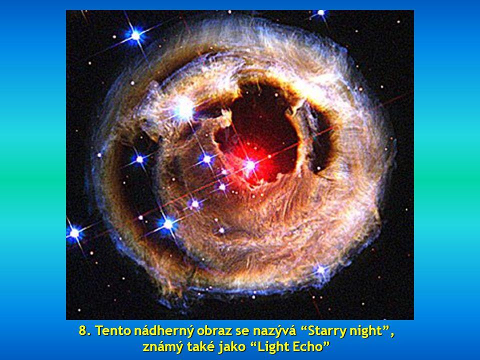8. Tento nádherný obraz se nazývá Starry night ,