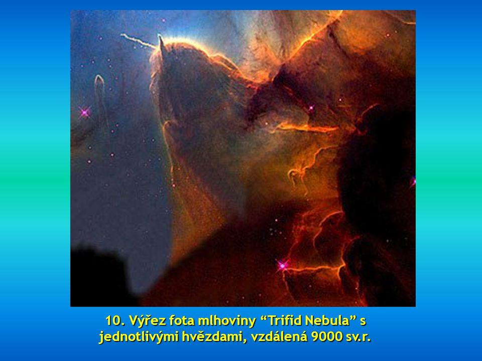 10. Výřez fota mlhoviny Trifid Nebula s jednotlivými hvězdami, vzdálená 9000 sv.r.