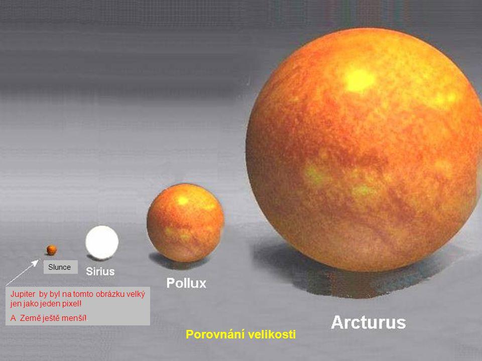 Slunce Jupiter by byl na tomto obrázku velký jen jako jeden pixel.