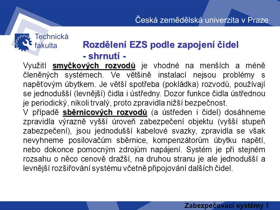 Rozdělení EZS podle zapojení čidel - shrnutí -