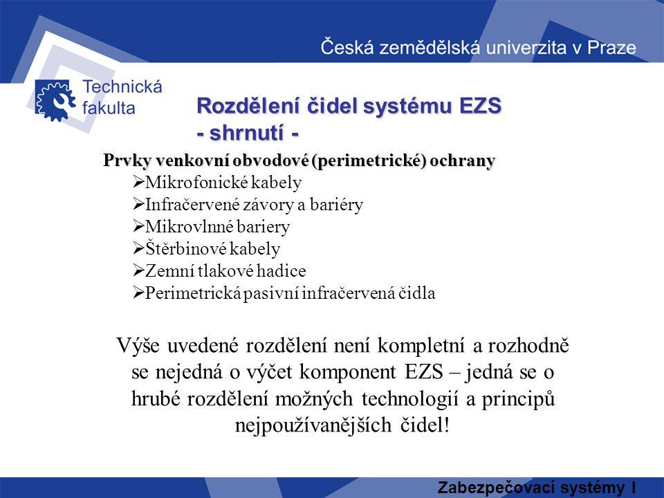 Rozdělení čidel systému EZS - shrnutí -