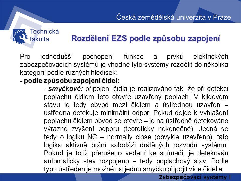 Rozdělení EZS podle způsobu zapojení
