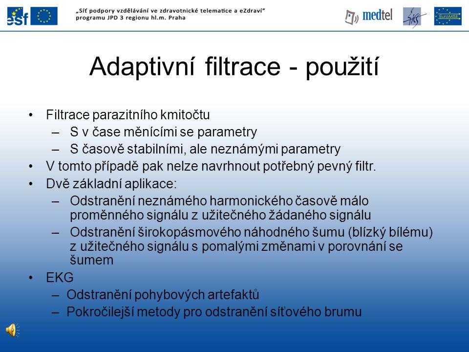Adaptivní filtrace - použití