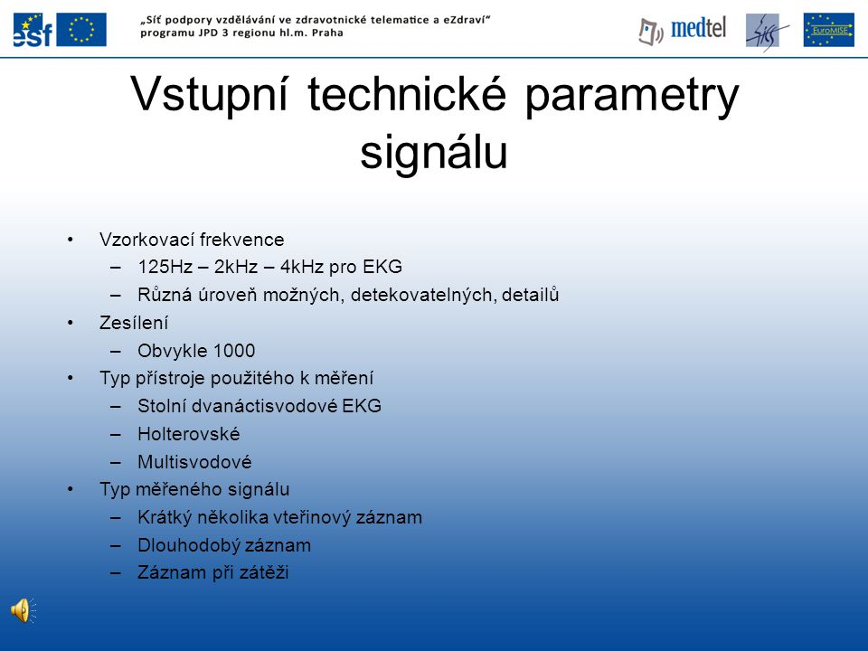 Vstupní technické parametry signálu