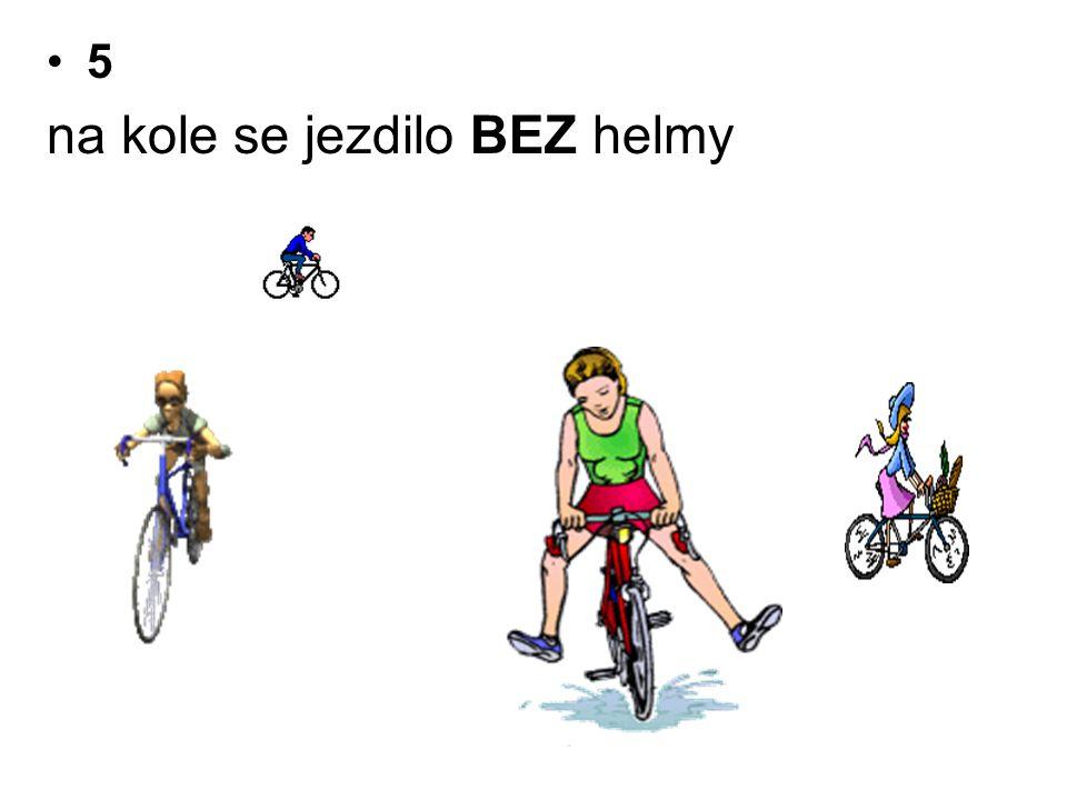 na kole se jezdilo BEZ helmy