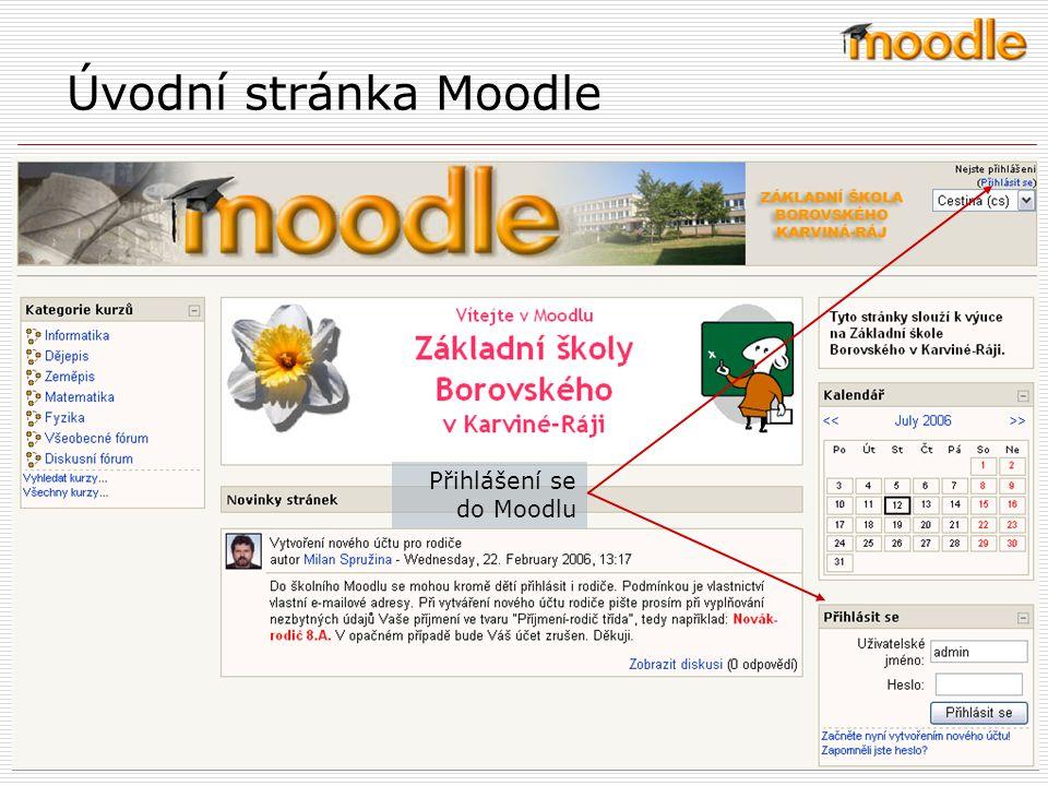 Úvodní stránka Moodle Přihlášení se do Moodlu