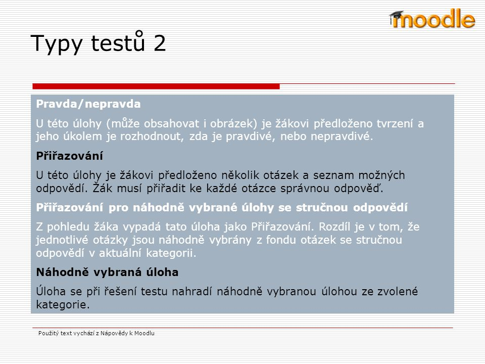 Typy testů 2 Pravda/nepravda