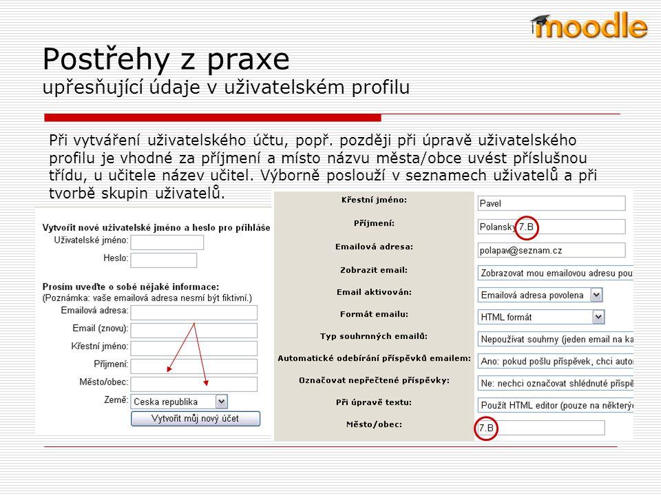 Postřehy z praxe upřesňující údaje v uživatelském profilu