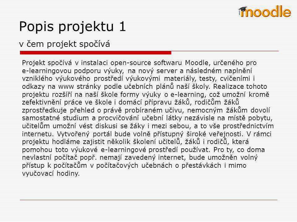 Popis projektu 1 v čem projekt spočívá